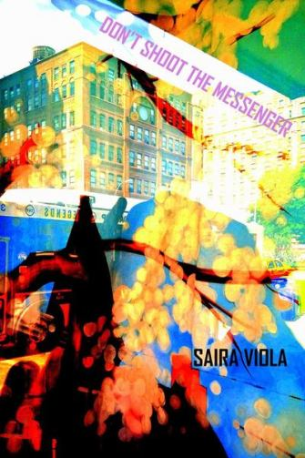 Saira Viola Don't Shoot the Messenger cover