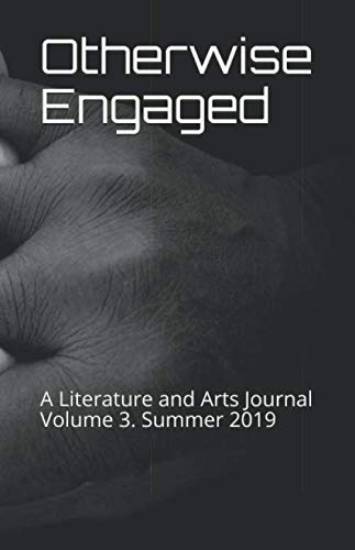 Otherwise Engaged Literature and Arts Journal Summer 2019 cover